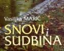 Snovi i sudbina - Vasiljka Marić